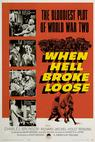When Hell Broke Loose (1958)