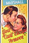You Can't Escape Forever (1942)
