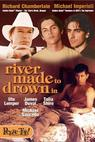 A River Made to Drown In (1997)