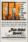 This Rebel Breed (1960)