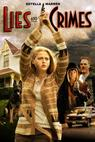 Lies and Crimes (2007)