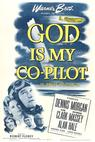 God Is My Co-Pilot (1945)