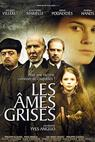 Âmes grises, Les (2005)