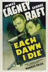 Each Dawn I Die (1939)