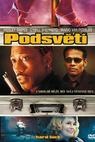 Podsvětí (2006)