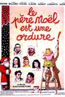 Père Noël est une ordure, Le (1982)