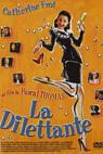 Dilettante, La (1999)