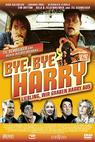 Bye Bye Harry! (2006)