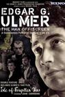 Edgar G. Ulmer - The Man Off-screen (2004)