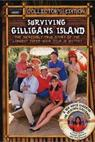 Surviving Gilligan's Island: The Incredibly True Story of the Longest Three Hour Tour in History (2001)