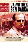 Viděl jsem, jak byl zabit Ben Barka (2005)