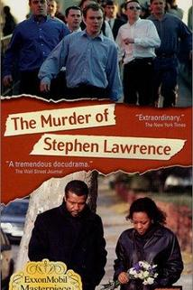 The Murder of Stephen Lawrence  - The Murder of Stephen Lawrence
