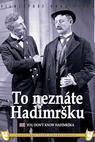 To neznáte Hadimrsku (1931)