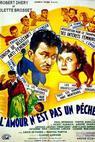 Láska není hřích (1952)