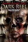 Dark Reel (2008)