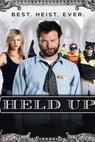 Held Up (2008)