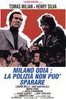Milano odia: la polizia non può sparare (1974)