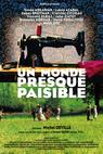 Un monde presque paisible (2002)
