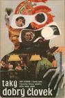 Takový hodný člověk (1969)