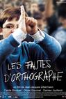 Fautes d'orthographe, Les (2004)