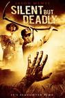Silent But Deadly (2008)