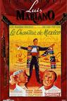 Chanteur de Mexico, Le (1956)