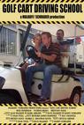 Golf Cart Driving School (2004)