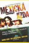 Mexická jízda (2001)