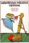 Valentinova milostná výchova (1975)
