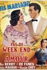 Pas de week-end pour notre amour (1950)