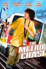 The Metro Chase (2003)