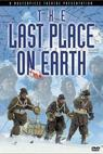 The Last Place on Earth (1985)