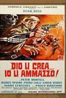 Dio li crea... Io li ammazzo! (1967)