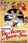 Žádná dovolená pro pana starostu (1951)
