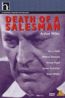Smrt obchodního cestujícího  - Death of a Salesman