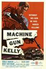 Machine-Gun Kelly (1958)