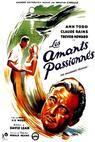 Vášniví přátelé (1949)