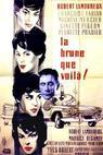 Brune que voilà, La (1960)