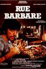 Ulička barbarů (1984)