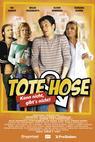 Tote Hose - Kann nicht, gibt's nicht (2005)
