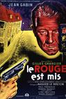 Rouge est mis, Le (1957)