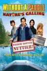 Nekecej a pádluj 2: Volání divočiny (2009)