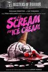 We All Scream for Ice Cream (2007)