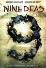 Nine Dead (2008)