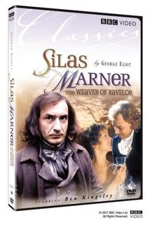 Silas Marner: The Weaver of Raveloe  - Silas Marner: The Weaver of Raveloe