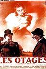Otages, Les (1939)