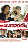 Fracassés (2008)