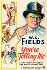You're Telling Me! (1934)