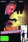 Feast at Midnight, A (1995)