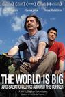 Svět je velký a záchrana kyne odevšad (2008)
